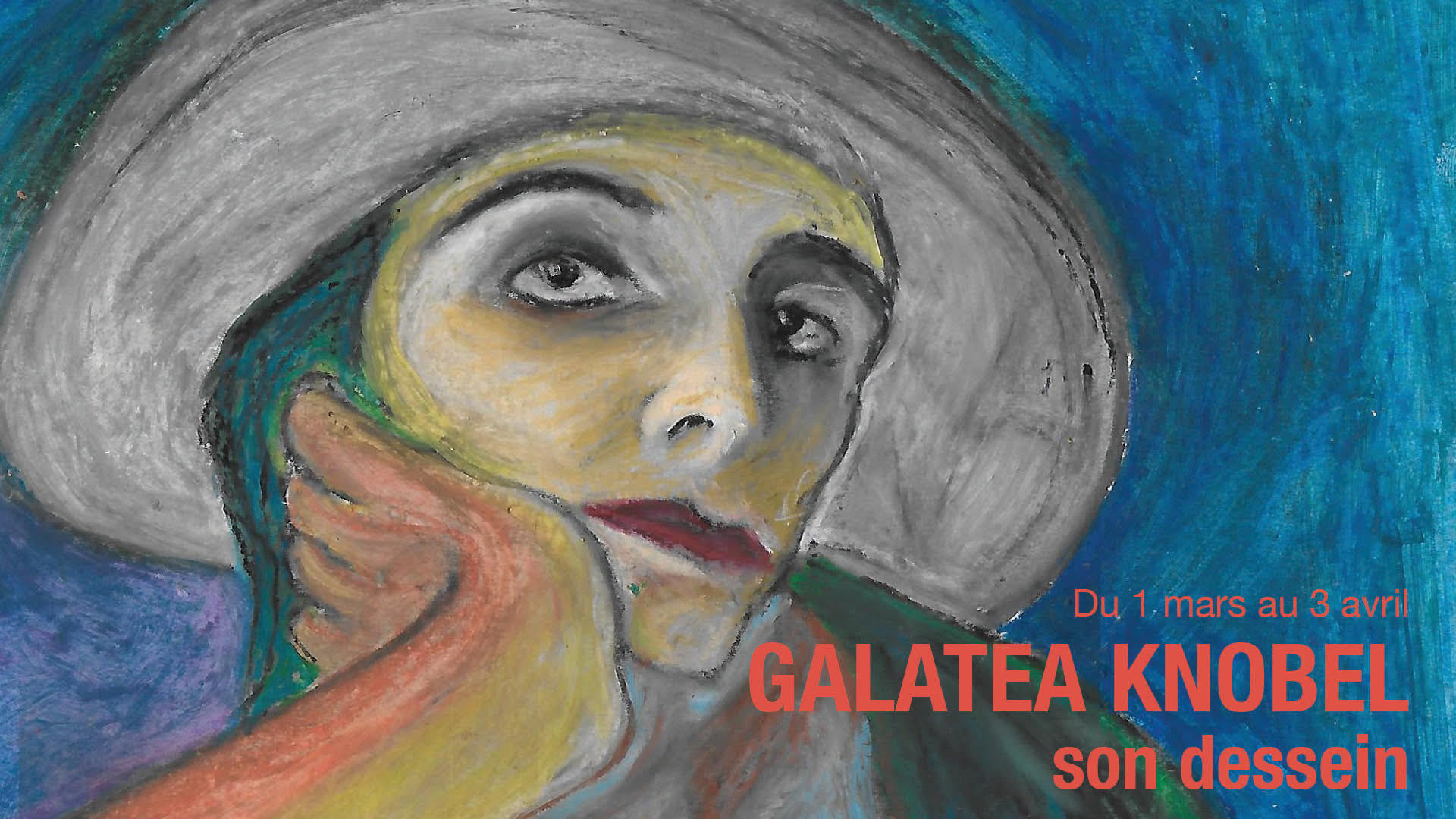 Read more about the article Jeudi 1 – 18h à 20h – Galatea Knobel : son dessein, du 1 mars au 3 avril