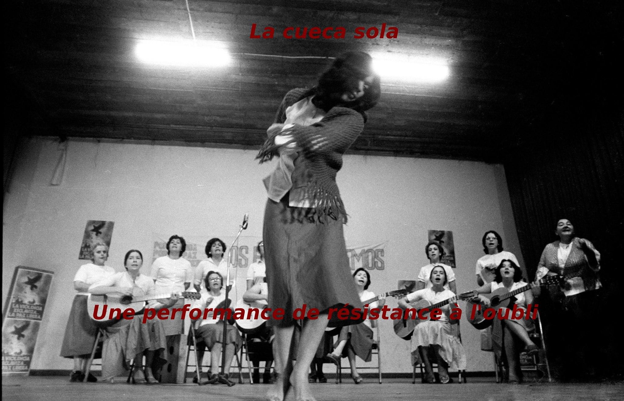 Mardi 13 – 20:00h à 22:00h – La Cueca Sola, une performance de résistance à l'oubli
