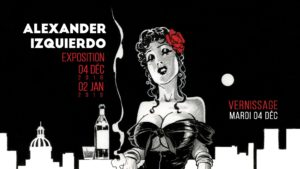 Mardi 4 – 18:30 à 20:30 – Vernissage Alexander Izquierdo