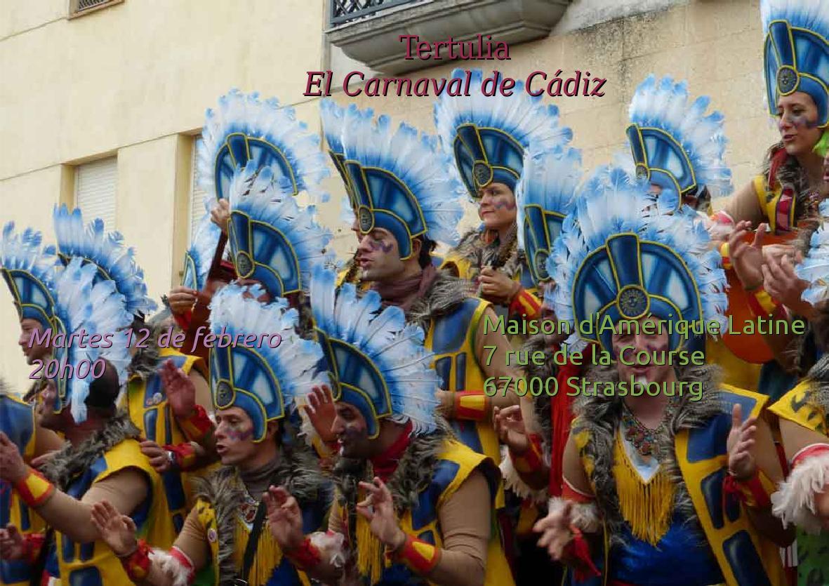 Mardi 12 – 20:00 à 22:00 hrs – Tertulia / Carnaval de Cádiz