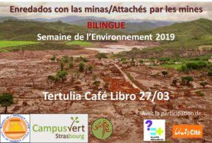 Mercredi 27 – 19:00 à 23:00 hrs – Bilingue ES/FR Enredados con las minas/Attachés par les mines