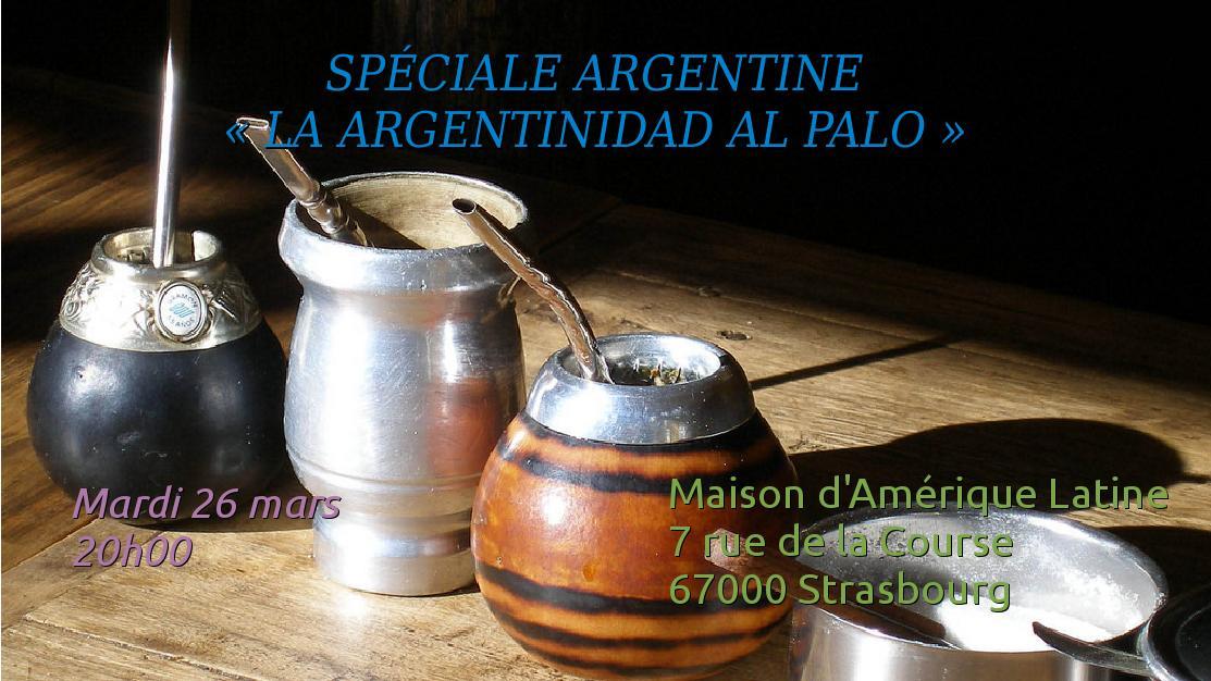 You are currently viewing Mardi 26 – 20:00 à 22:00 hrs-  Spéciale «Argentine» (La argentinidad al palo!)